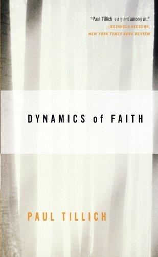 DYNAMICS OF FAITH (PERENNIAL CLASSICS ED) (P)