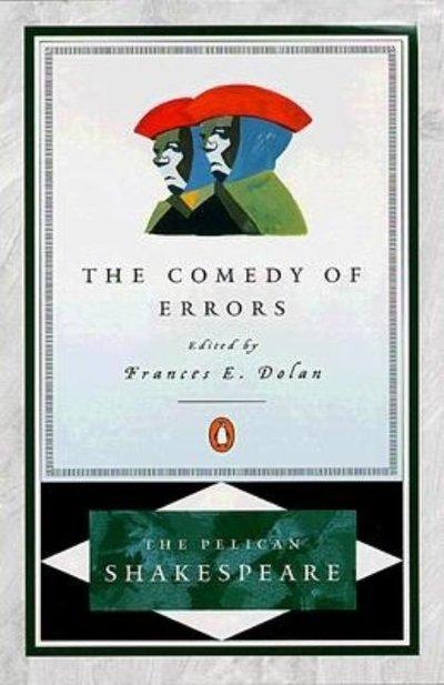 Comedy of Errors (Pelican Shakespeare)