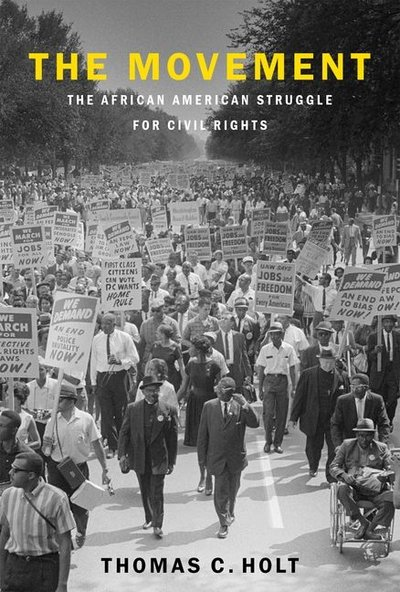 Movement: The African American Struggle for Civil Rights