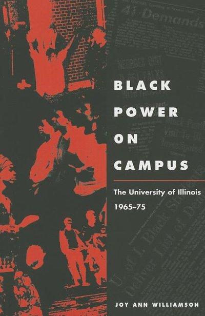 Black Power on Campus: The University of Illinois, 1965-75