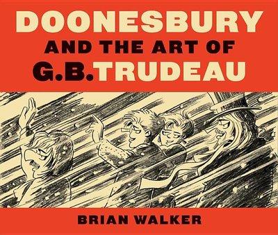 Doonesbury and the Art of G. B. Trudeau