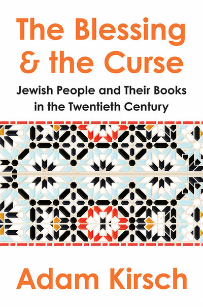 Blessing and the Curse: The Jewish People and Their Books in the Twentieth Century