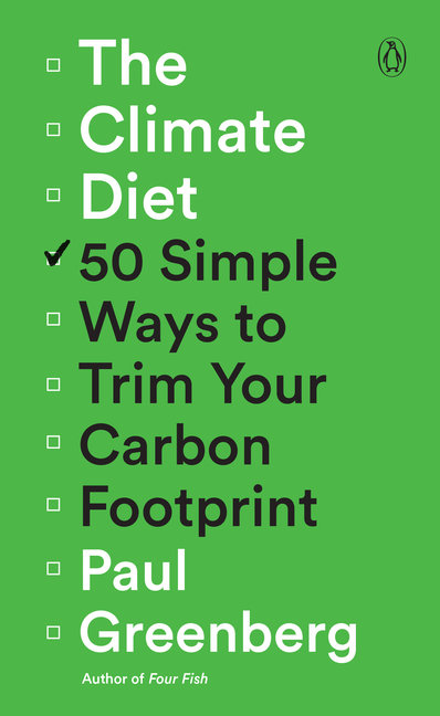 Climate Diet: 50 Simple Ways to Trim Your Carbon Footprint