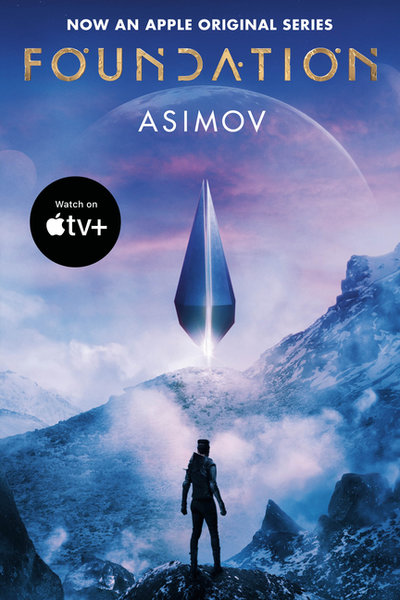 Foundation (Apple Series Tie-in Edition)