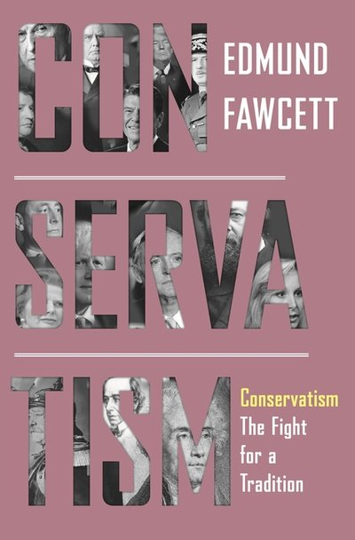 Conservatism: The Fight for a Tradition