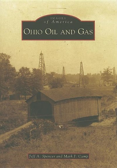 Ohio Oil and Gas (Images of America)