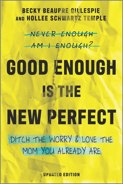 Good Enough Is the New Perfect