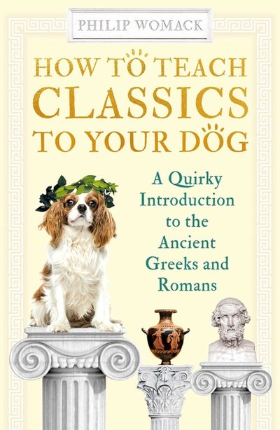 How to Teach Classics to Your Dog