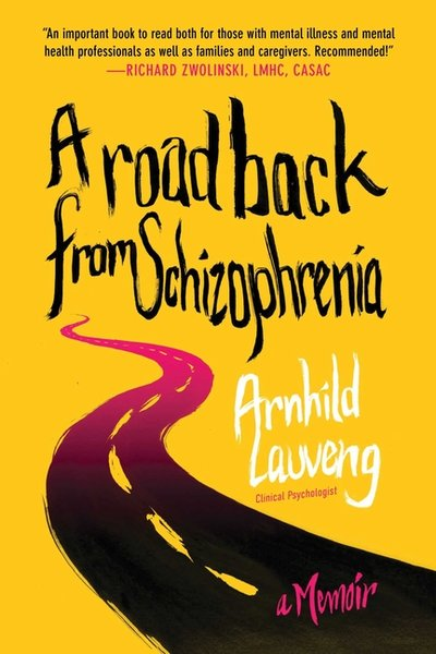 Road Back from Schizophrenia