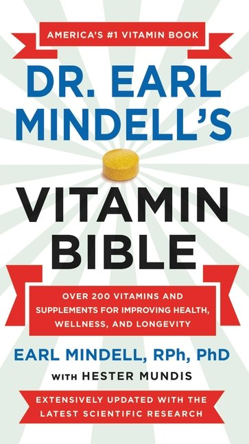 Dr. Earl Mindell's Vitamin Bible