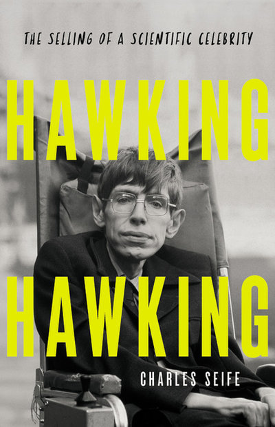 Hawking Hawking: The Selling of a Scientific Celebrity