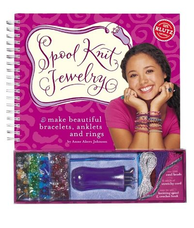Spool Knit Jewelry : Make Beautiful Bracelets, Anklets and Rings