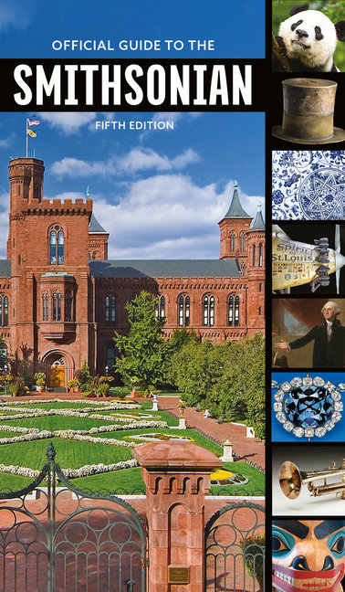 Official Guide to the Smithsonian, 5th Edition