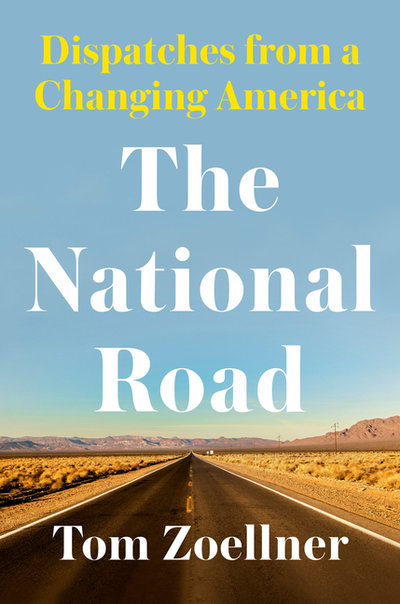 National Road: Dispatches from a Changing America