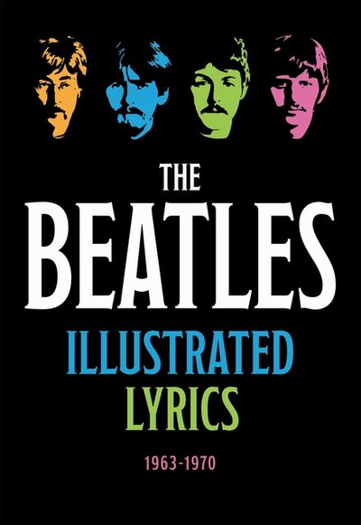 Beatles Illustrated Lyrics