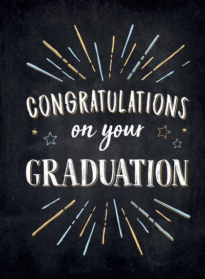 Congratulations on Your Graduation
