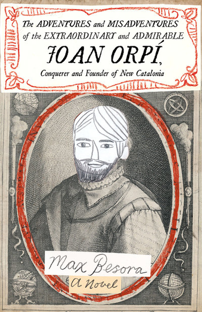 Adventures and Misadventures of the Extraordinary and Admirable Joan Orpi