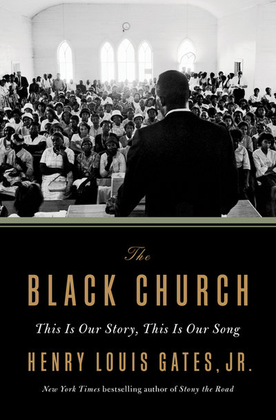 Black Church: This Is Our Story, This Is Our Song