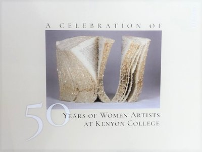 A Celebration of 50 Years of Women Artists at Kenyon College